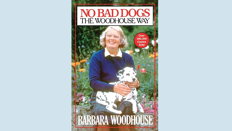 No Bad Dogs: The Woodhouse Way
